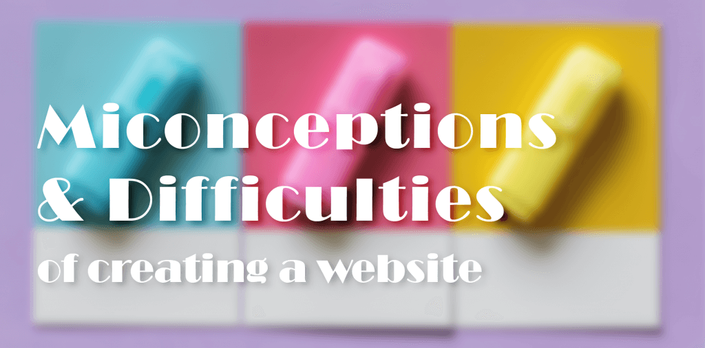 A banner to display the seven misconceptions of creating a website