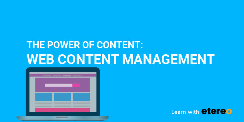 the power of content - web content management banner