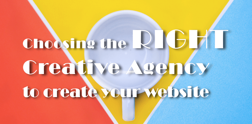 a banner displaying the text choosing the right creative agency